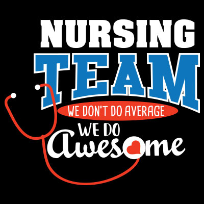 Nursing Team We Don't Do Average We Do Awesome Theme from Positive Promotions