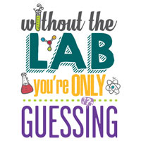 Without The Lab You're Only Guessing (NEW!) Theme from Positive Promotions