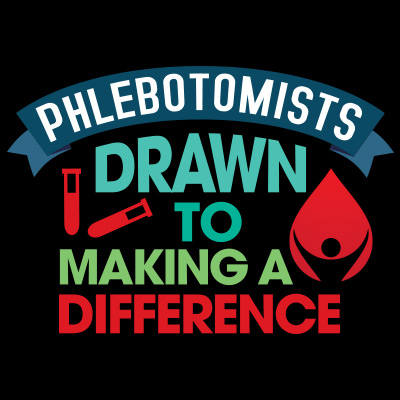 Phlebotomists Drawn To Making A Difference Theme from Positive Promotions