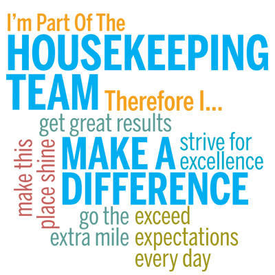 I'm Part Of The Housekeeping Team Therefore I... Theme from Positive Promotions