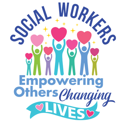 Social Workers Empowering Others Changing Lives Theme from Positive Promotions