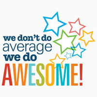 We Don't Do Average We Do Awesome Theme from Positive Promotions
