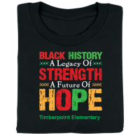 Black History: A Legacy of Strength, A Future of Hope Personalized T-Shirt