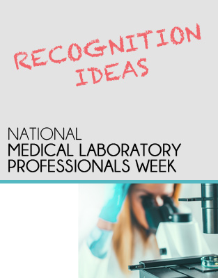 Ideas For Celebrating Medical Laboratory Professionals Week