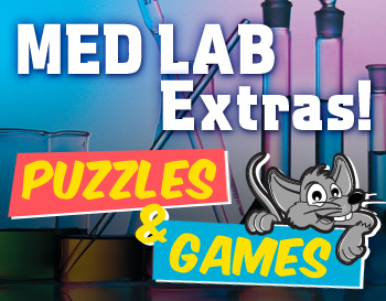 Click to download our Medical Laboratory Fun Puzzles and Games