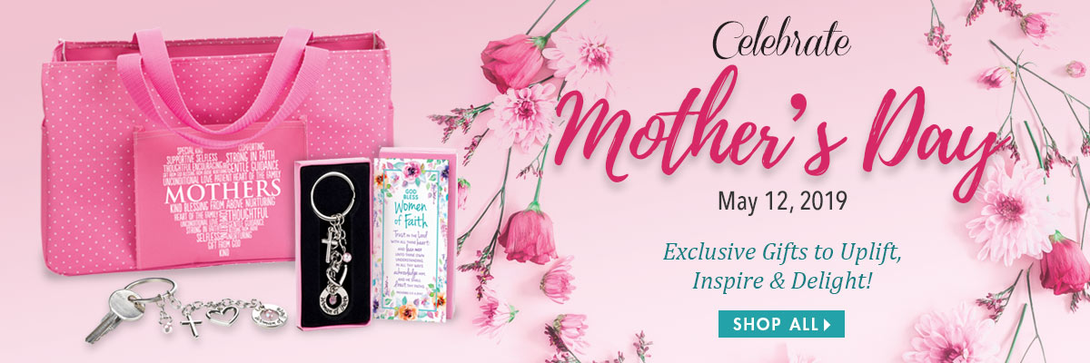 Celebrate Mother's Day. Religious Mother's Gifts