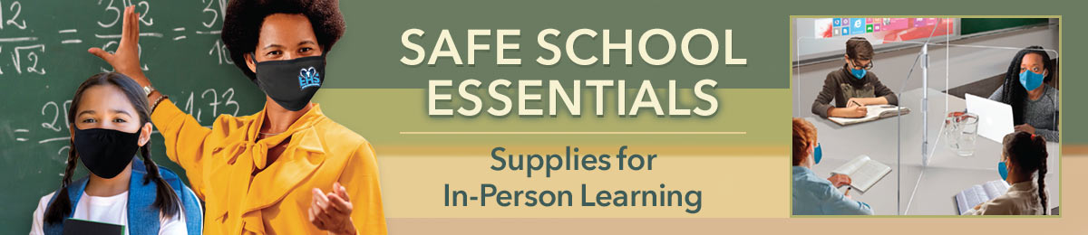 All The Personal Protection Essentials You Need To Keep Students & Staff Safe!