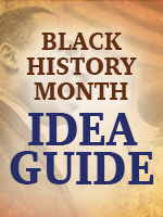 Click to view our Black History Month idea guide