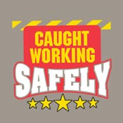 Caught Working Safely Theme from Positive Promotions