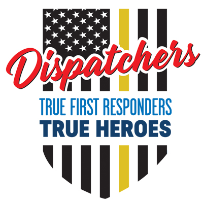 Dispatchers True First Responders True Heroes Theme from Positive Promotions