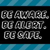 Be Aware Be Alert Be Safe Theme from Positive Promotions