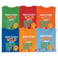 Paws-itively Wild About Field Day T-Shirt
