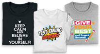 Click here to see our Test Taking t-shirts.