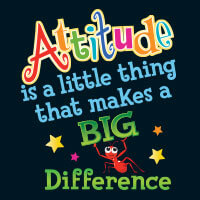 Attitude Is A little Thing That Makes A Big Difference theme products