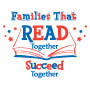 Families That READ Together Succeed Together