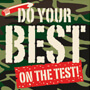 Do Your Best On The Test
