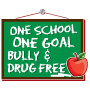One School One Goal Bully & Drug Free