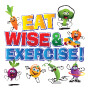 Eat Wise & Exercise Theme from Positive Promotions