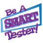Be A Smart Tester