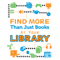 Find More Than Just Books At Your Library
