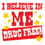I Believe In Me Drug Free