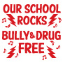 Our School Rocks Bully & Drug Free