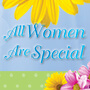 All Women Are Special
