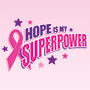 Hope Is My Superpower