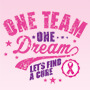 One Team One Dream Let's Find A Cure
