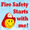 Fire Safety Starts With Me