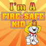 I'm A Fire Safe Kid