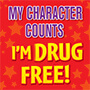 My Character Counts I'm Drug Free