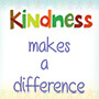 Kindness Makes A Difference