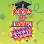 I Reached My Attendance Goal