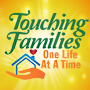 Touching Families One Life At At Time theme