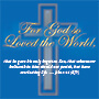 John 3:16 for god so loved the world theme products