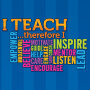 I Teach Therefore I Inspire