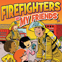 Firefighters Are My Friends