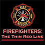 Firefighters The Thin Red Line