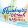 Housekeeping Positive Attitude Positive Difference theme