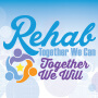 Rehab Together We Can Together We Will