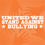 United We Stand Against Bullying