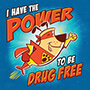 I Have The Power To Be Drug Free