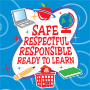 Safe Respectful Responsible Ready To Learn