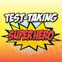Test Taking Superhero