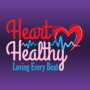 Heart Healthy Loving Every Beat
