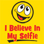 I Believe In My Selfie