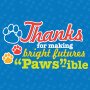 Thanks For Making Bright Futures Paws-ible