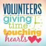 Volunteers Giving Time Touching Hearts