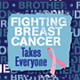 Fighting Breast Cancer Takes Everyone